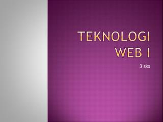 Teknologi Web I