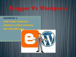Blogger  V s Wordpress