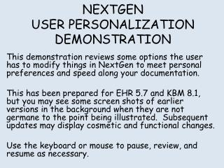 NEXTGEN USER PERSONALIZATION DEMONSTRATION