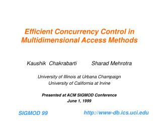 Efficient Concurrency Control in Multidimensional Access Methods