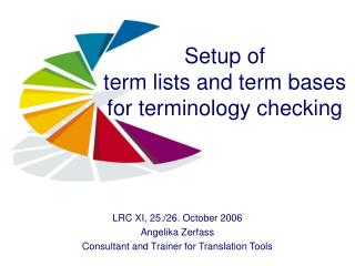 Setup of  term lists and term bases for terminology checking