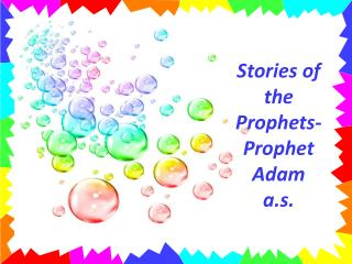Stories of the Prophets- Prophet Adam  a.s .