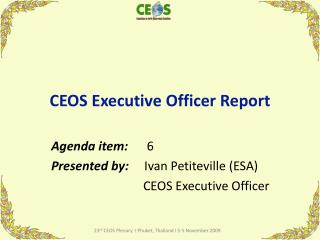CEOS Executive Officer Report