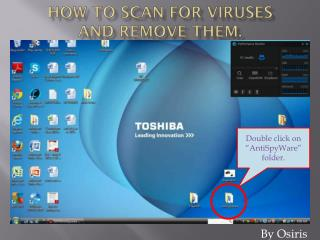 How to Scan for Viruses and remove them.