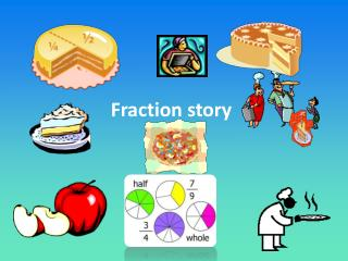 Fraction story