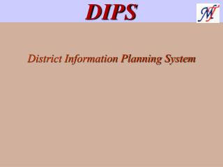 District Information Planning System