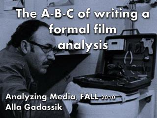 The A-B-C of writing a formal film analysis