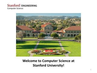 Welcome to Computer Science at Stanford University!