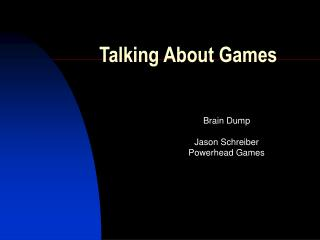 Talking About Games