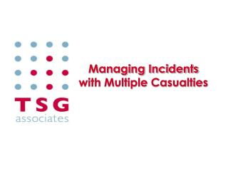 Managing Incidents with Multiple Casualties