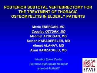 POSTERIOR SUBTOTAL VERTEBRECTOMY FOR THE TREATMENT OF THORACIC OSTEOMYELITIS IN ELDERLY PATIENTS
