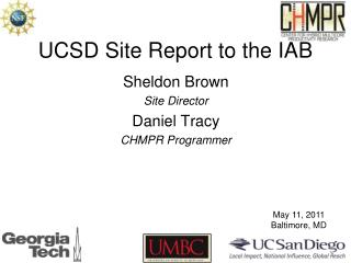 UCSD Site Report to the IAB