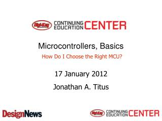 Microcontrollers, Basics  How Do I Choose the Right MCU