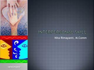 Interpersonal skill