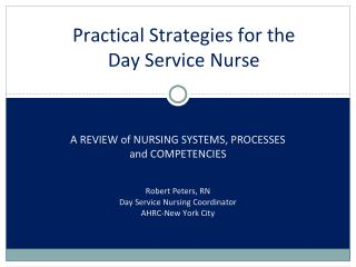 Practical Strategies for the Day Service Nurse