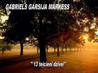 GABRIELS GARSIJA MARKESS