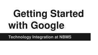Getting Started with Google