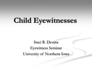 Child Eyewitnesses