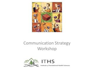 Communication Strategy  Workshop