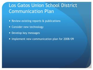Los Gatos Union School District Communication Plan
