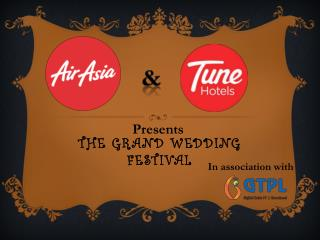 THE GRAND WEDDING FESTIVAL