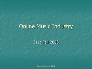Online Music Industry