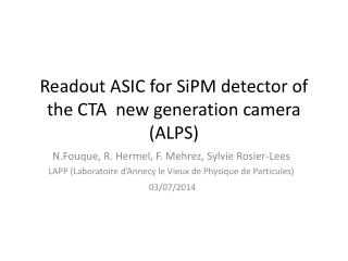 Readout ASIC for  SiPM  detector of the CTA  new generation camera (ALPS)