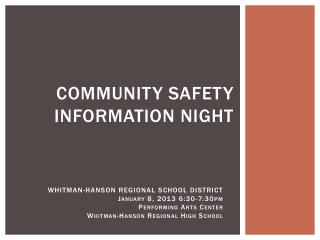 Community Safety Information Night