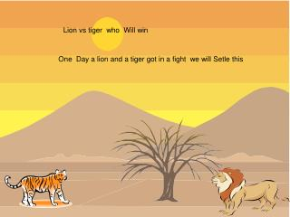 Lion vs tiger  who  Will win
