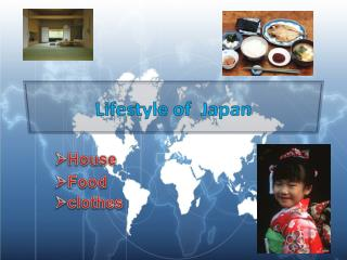 Lifestyle of  Japan