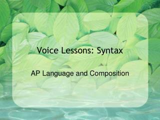 Voice Lessons: Syntax