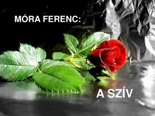 MÓRA FERENC: