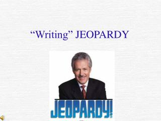 """Writing""  JEOPARDY"