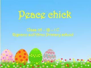 Peace chick