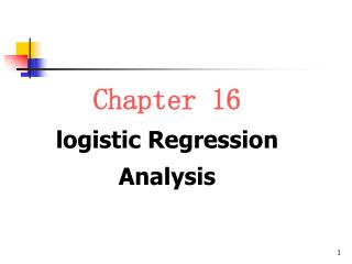 Chapter 16 logistic Regression Analysis