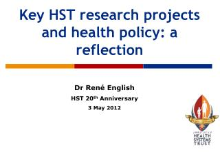 Key HST research projects and health policy: a reflection