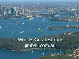 World's Greatest City jimball.au