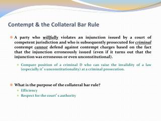 Contempt & the Collateral Bar Rule