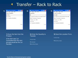 Transfer – Rack to Rack