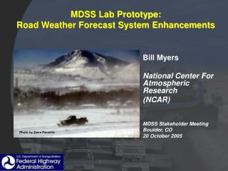 MDSS Lab Prototype:  Road Weather Forecast System Enhancements