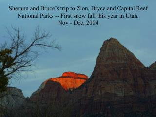 Sherann and Bruce's trip to Zion, Bryce and Capital Reef