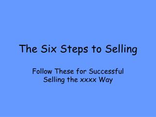 The Six Steps to Selling