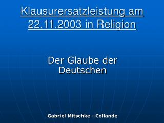Klausurersatzleistung am 22.11.2003 in Religion