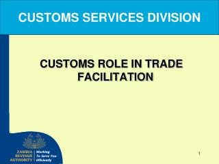 CUSTOMS SERVICES DIVISION