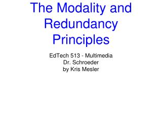 The Modality and Redundancy Principles