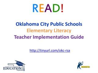 Oklahoma City Public Schools Elementary Literacy  Teacher Implementation Guide