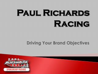 Driving Your Brand Objectives