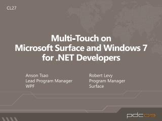Multi-Touch on  Microsoft Surface and Windows 7  for  Developers