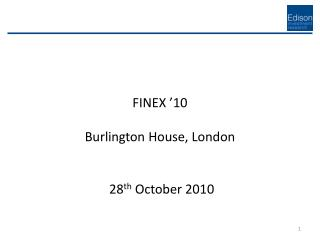 FINEX '10 Burlington House, London
