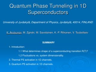 Quantum Phase Tunneling in 1D Superconductors